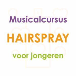 Musicalcursus Hairspray – jongeren