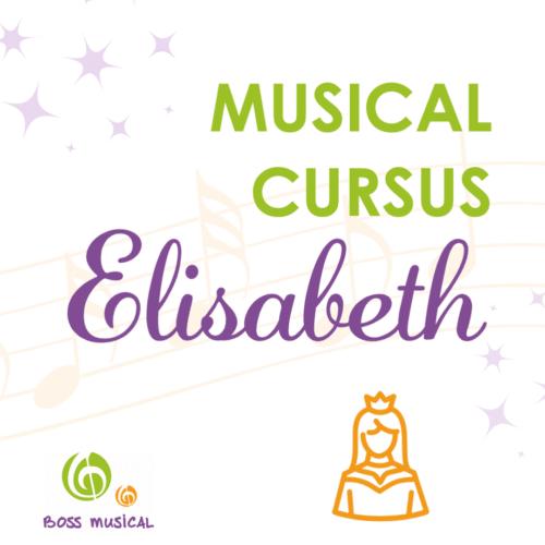 Musicalcursus Elisabeth